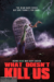 What Doesn't Kill Us (2019) - Found Footage Films Movie Poster (Found Footage Comedy Movies)