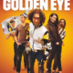 Going for Golden Eye (2017) - Found Footage Films Movie Poster (Found Footage Comedy Movies)