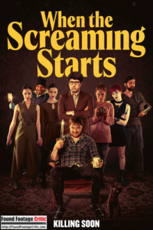 When the Screaming Starts (2021) - Found Footage Films Movie Poster (Found Footage Comedy Movies)
