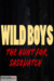 Wild Boys The Hunt For Sasquatch (2017) - Found Footage Films Movie Poster (Found Footage Comedy Movies)